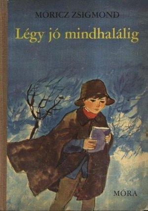 moricz-zsigmond-legy-jo-mindhalalig-hangoskonyv_1.jpg
