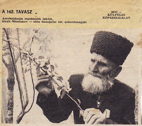 Sirali Miszlimov 162 éves