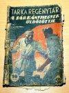 Tarka regénytár: A Sárkányhegyek üldözöttje