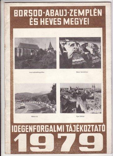 Borsod-Abaúj-Zemplén és Heves megyei idegenforgalmi tájékoztató