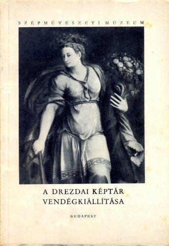 Drezdai Képtár Vendégkiállítása