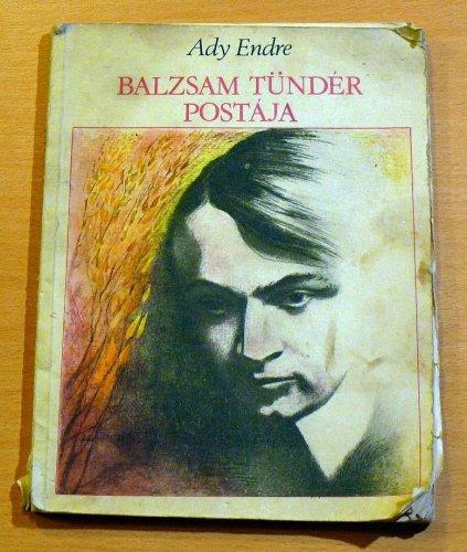 Ady Endre: Balzsam Tündér Postája