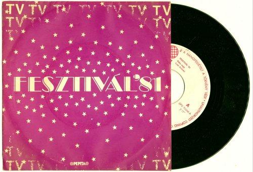 Táncdalfesztivál kislemez (Fesztivál'81)