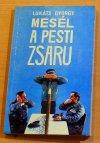 Lukáts György: Mesél a Pesti zsaru
