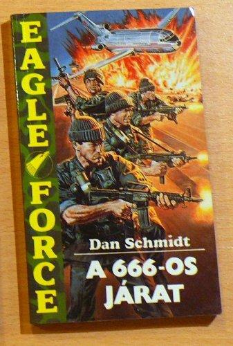 Dan Schmidt: A 666-os járat