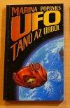UFO Tanú az űrből