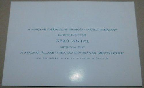 Operaház meghívó Apró Antal nevében