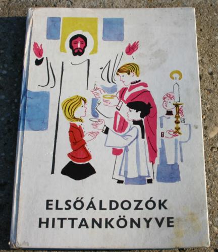 Elsőáldozók hittankönyve