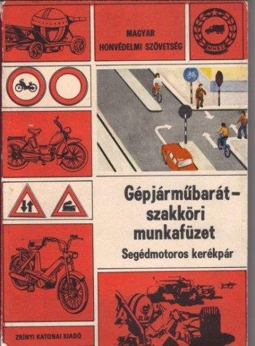 MHSZ Segédmotoros kerékpár munkafüzet