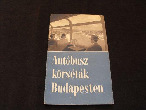 Autóbusz körséták Budapesten