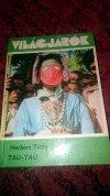 Világjárók könyv - Tau Tau