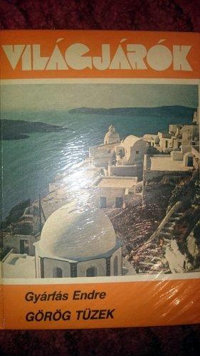 Világjárók könyv - Görög tüzek
