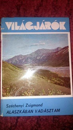 Világjárók könyv - Alaszkában vadásztam