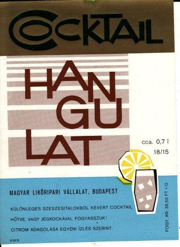 Cocktail italcímke Hangulat