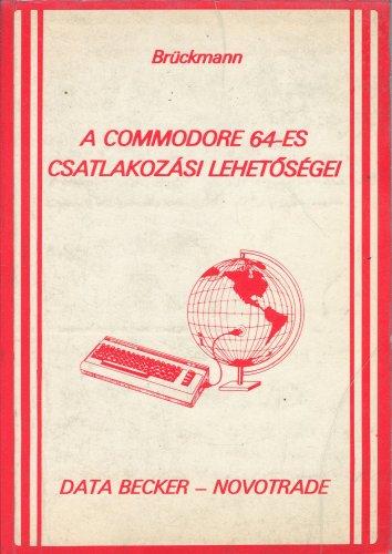 Commodore 64 csatlakozási lehetőségei