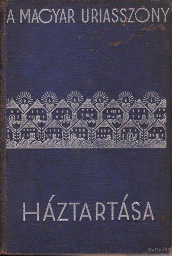 Magyar uriasszonyok háztartása