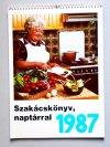 Szakácskönyv naptárral 1987
