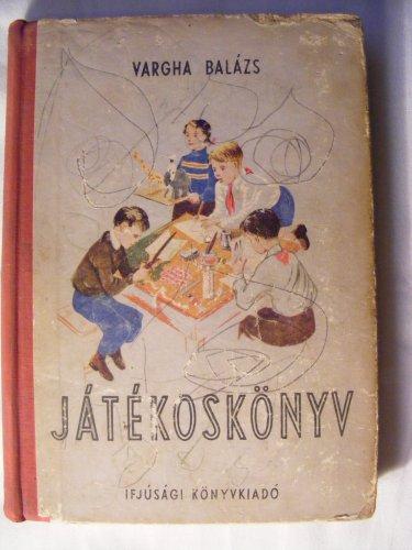Játékoskönyv kispajtásoknak és úttörőknek