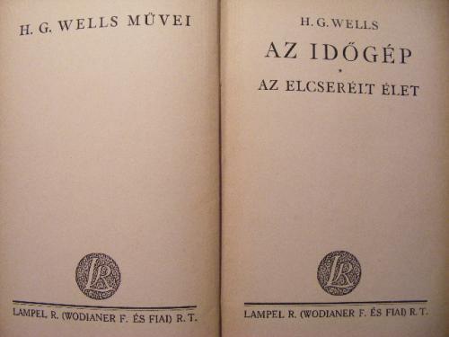 H.G. Wells két kisregénye