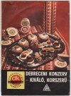Debreceni konzervgyár termékei
