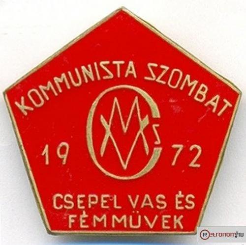 Csepel Kommunista szombat kitűző