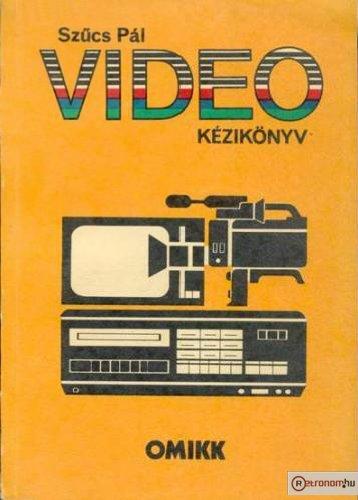 Videó kézikönyv