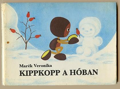 Kippkopp a hóban Marék_Veronika mese 1983