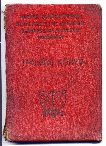 Szakszervezeti Tagsági könyv 1947