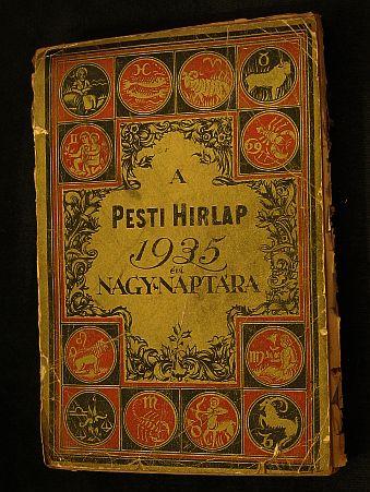 A Pesti Hírlap Nagy Naptára - évkönyv