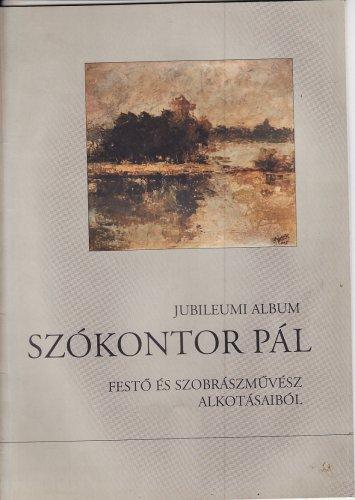 Szókontor Pál jubileumi albuma