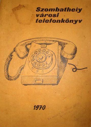 Szombathelyi Telefonkönyv 1970