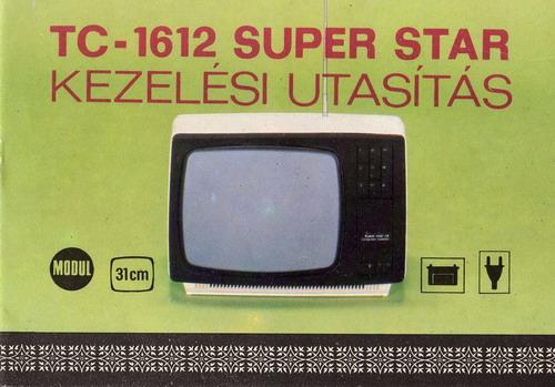 Videoton Super Star televízió kezelési utasítás TC-1612