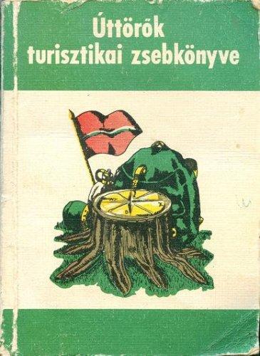 Úttörők turisztikai zsebkönyve