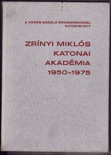 Zrinyi Miklós Katonai Akadémia