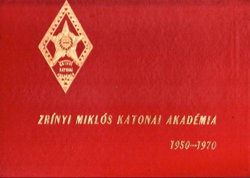 Zrinyi Miklós Katonai Akadémia emlékkönyve