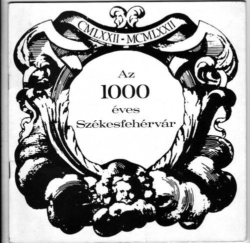 Székesfehérvár ezer éves
