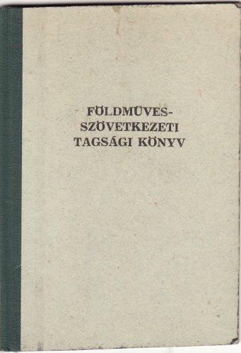 Földmüvesszövetkezeti tagsági könyv