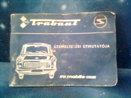 Trabant üzemeltetési útmutatója