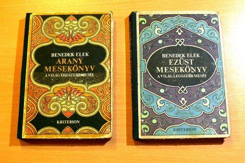 Benedek Elek: Arany és Ezüst mesekönyv.