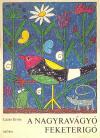 A nagyravágyó feketerigó - mesekönyv