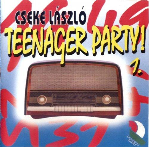 Cseke László - Teenager Party