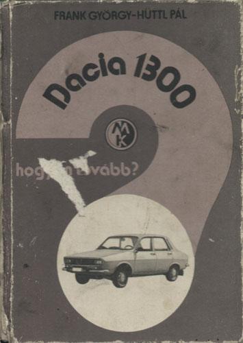Dacia 1300 hogyan tovább?