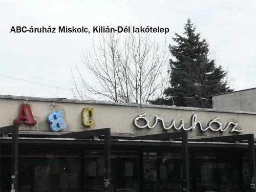 ABC áruház Miskolc, Kilián-Dél lakótelep