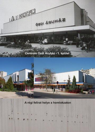 Ózdi Centrum Áruház 1. épület