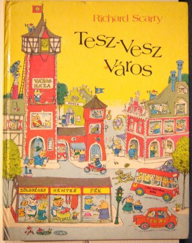 Tesz-Vesz Város mesekönyv