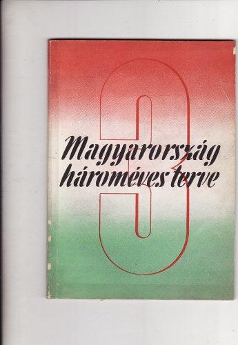 Magyarország három éves terve